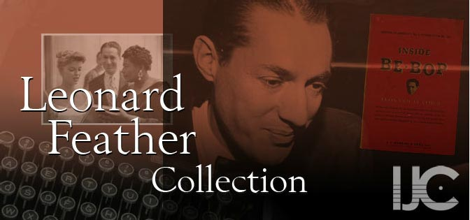 Leonard Feather Collection - IJC