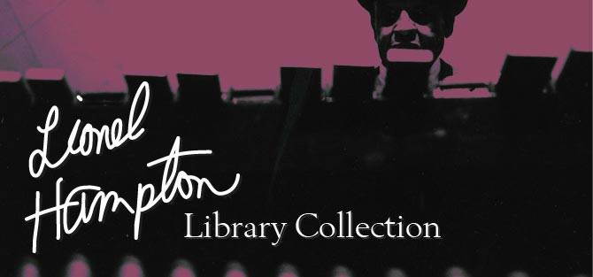 Lionel Hampton Library Collection